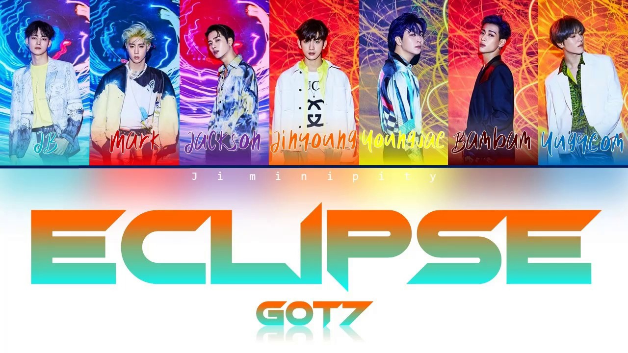 GOT7 (갓세븐) 'ECLIPSE' (Color Coded Han|Rom|Eng lyrics) – 長さ: 3:47。