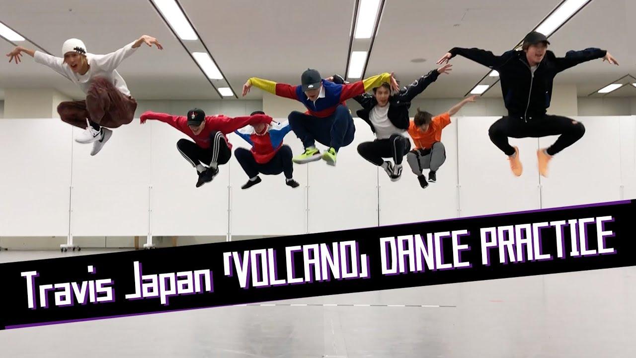 Travis Japan【ダンス動画】VOLCANO (dance ver.) – 長さ: 4:13。