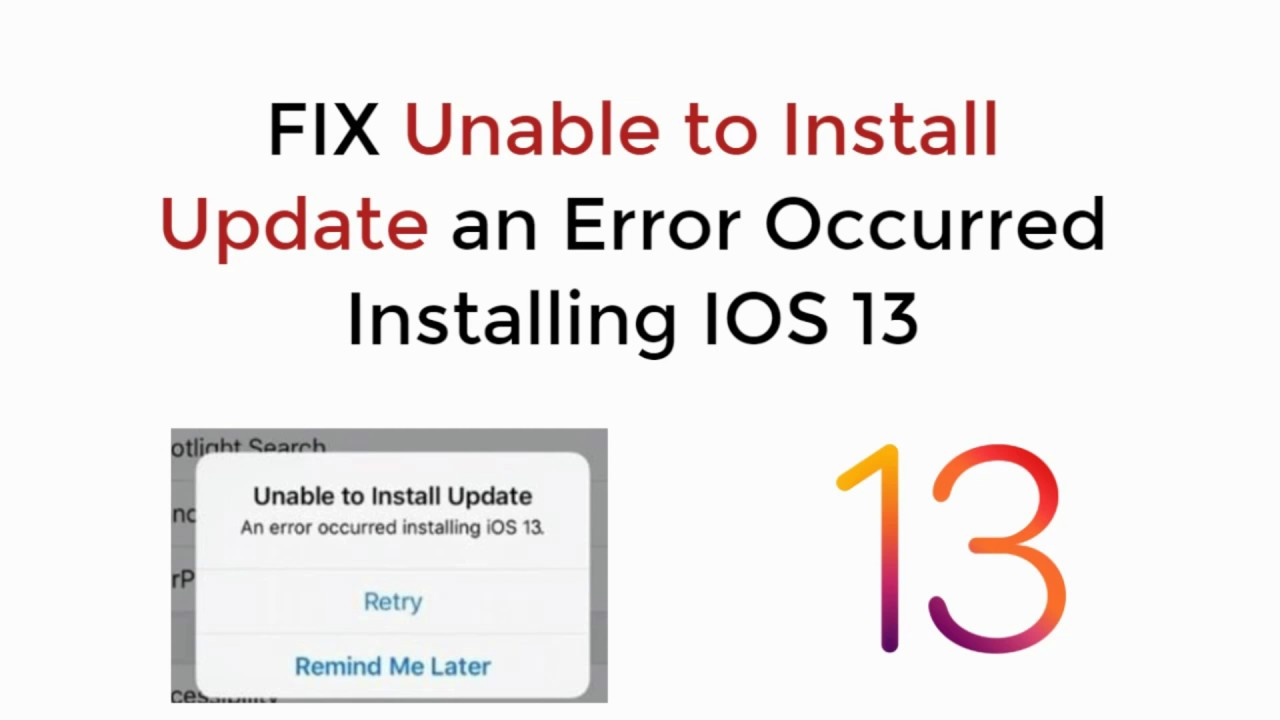 IOS 13 : FIX Unable to Install Update IOS 13 – An Error Occurred While Installing IOS 13 – 長さ: 3:46。