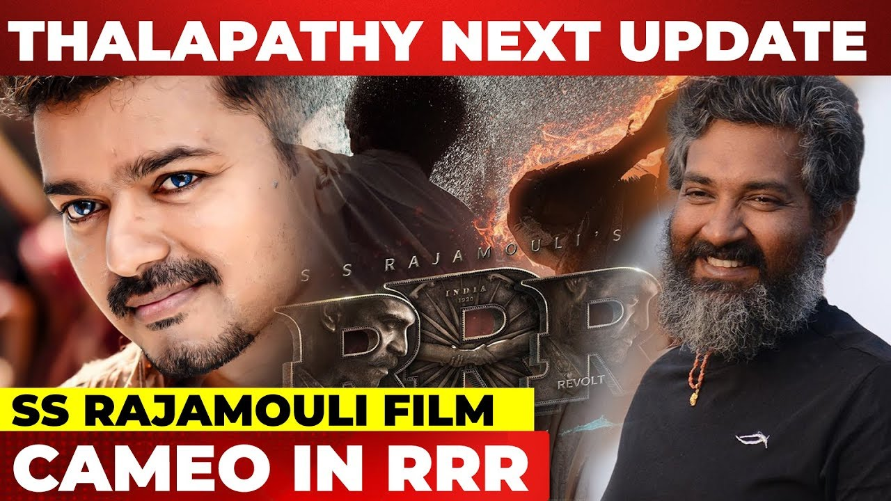 BREAKING: Master Thalapathy To Do Cameo Role In RRR ?– SS Rajamouli's Film – 長さ: 2:10。