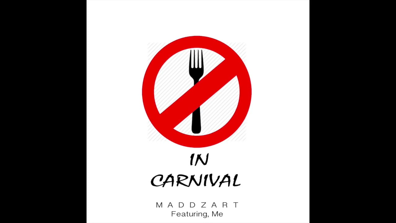 MaddZart & Me – No fork in Carnival – 長さ: 2:41。
