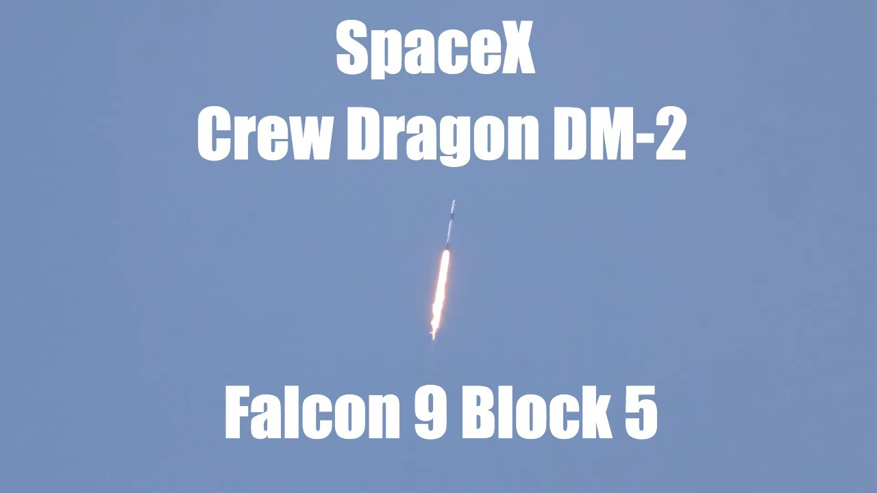 Launch of Crew Dragon Demo-2 – Falcon 9 Block 5 – Kennedy Space Center – 長さ: 2:24。